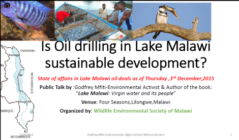 2015 Godfrey Mfiti Is Oil Drilling in Lake Malawi Sustainable Dev Slide 1